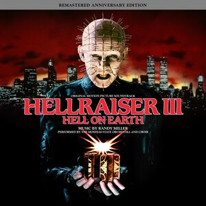 Hellraiser III: Hell on Earth (Original Motion Picture Soundtrack)