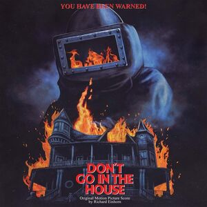 Don't Go in the House (Original Motion Picture Score)