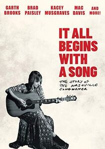 It All Begins With A Song: The Story Of A Nashville Songwriter