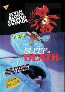 Seven Blood Stained Orchids /  The Sleep of Death