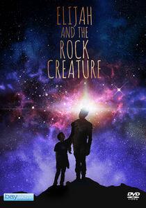 Elijah And The Rock Creature