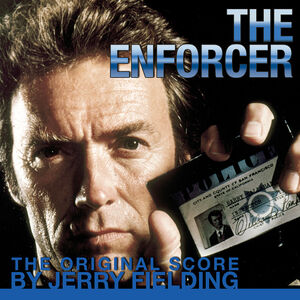 The Enforcer (Original Soundtrack)