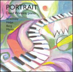 David Watkins Plays Stravinsky Helps Berg & Martin