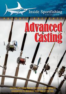 Inside Sportfishing: Advanced Casting