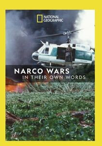 In Their Own Words: Narco Wars