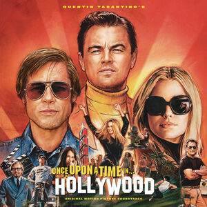 Once Upon a Time In...Hollywood (Original Motion Picture Soundtrack)