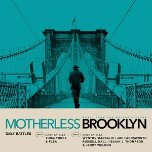 Daily Battles (From Motherless Brooklyn: Original Motion PictureSoundtrack)