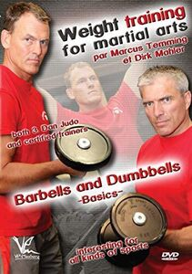 Weight Training For Martial Arts With Barbells And Dumbbells Basics