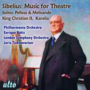 Sibelius Suites: Pelleas & Melisande, Karelia, King Christian II
