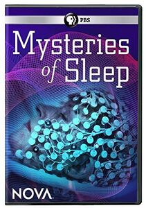 NOVA: Mysteries of Sleep