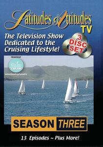 Latitudes And Attitudes: Season 3