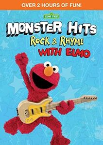 Sesame Street: Monster Hits: Rock And Rhyme With Elmo