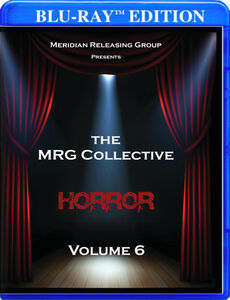 The Mrg Collective Horror, Vol. 6