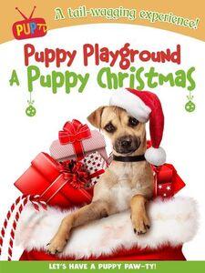 Puppy Playground: A Puppy Christmas
