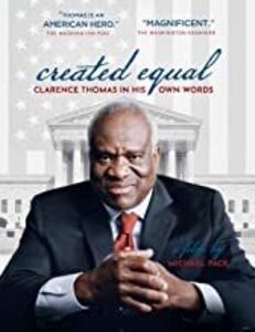 Reated Equal: Clarence Thomas In His Own Words