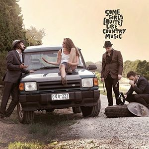 Some Girls (Quite) Like Country Music [Import]