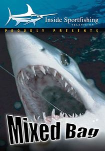 Inside Sportfishing: Mixed Bag - Sharks And Game Fish