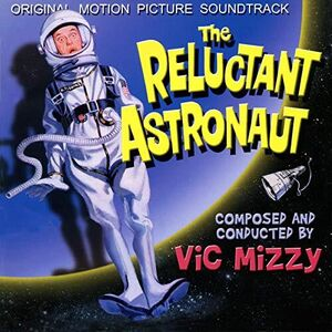 The Reluctant Astronaut (Original Motion Picture Soundtrack)