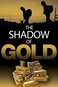 The Shadow Of Gold