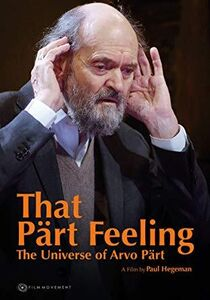 That Part Feeling - Universe Of Arvo Part