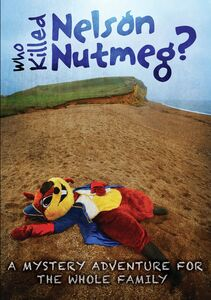 Who Killed Nelson Nutmeg