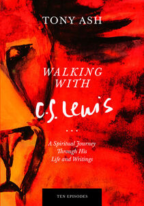 Walking With CS Lewis Series
