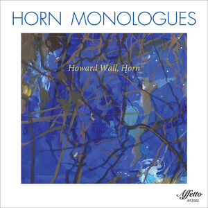 Horn Monologues