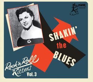 Rock & Roll Kitten 3: Shaking The Blues (Various Artists)