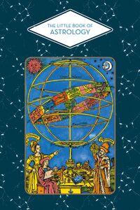 LITTLE BOOK OF ASTROLOGY