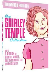Hollywood Profiles: The Shirley Temple Collection