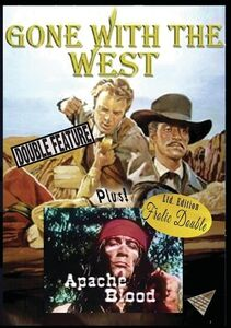 Gone With the West /  Apache Blood