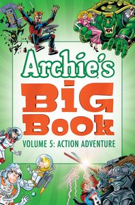 ARCHIES BIG BOOK VOL 5 ACTION ADVENTURE