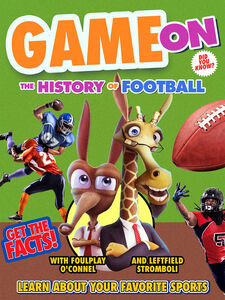 Game On: The History Of Football