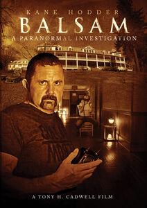 Balsam: A Paranormal Investigation