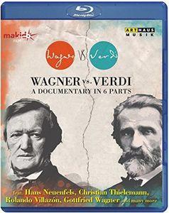 Wagner Vs. Verdi-A Documentary in 6 Parts