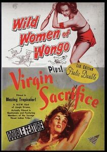 The Wild Women Of Wongo/ Virgin Sacrifice