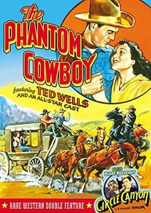 The Phantom Cowboy (1935)/ Circle Canyon (1933)