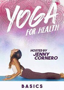 Yoga For Health: Basics