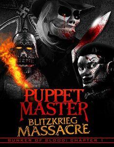 Bunker Of Blood 1: Puppet Master Blitzkrieg Massacre