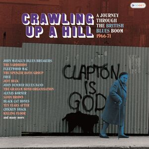 Crawling Up A Hill: Journey Through The British Blues Boom 1966-1971 / Various [Import]