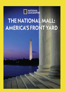 The National Mall: America's Front Yard