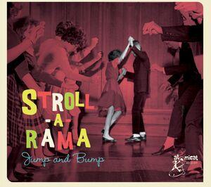 Stroll-a-rama: Jump & Bump (Various Artists)