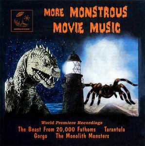 More Monstrous Movie Music (World Premiere Recordings)