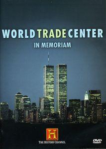 World Trade Center: Modern Marvel 1973-2001