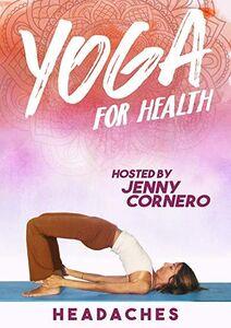 Yoga For Health: Headaches