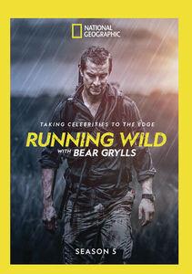 Running Wild With Bear Grylls: Season 5