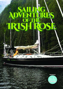 Sailing Adventures Of Irish Rose