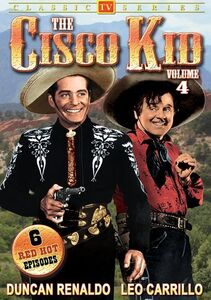 The Cisco Kid: Volume 4