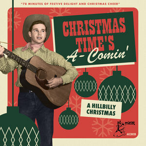 Christmas Time's A-Comin': A Hillbilly Christmas (Various Artists)
