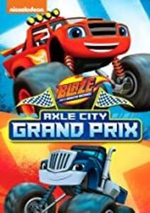 Blaze and the Monster Machines: Axle City Grand Prix